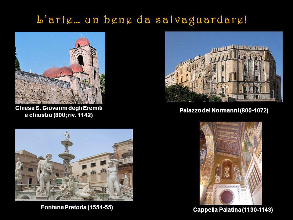 Chiesa S. Giovanni degli Eremiti Palazzo dei Normanni (800-1072)