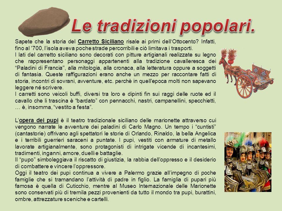 Le tradizioni popolari.