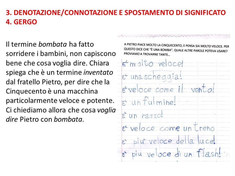 3. DENOTAZIONE/CONNOTAZIONE E SPOSTAMENTO DI SIGNIFICATO