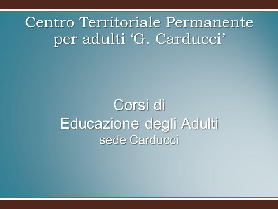 Corsi di Educazione degli Adulti sede Carducci