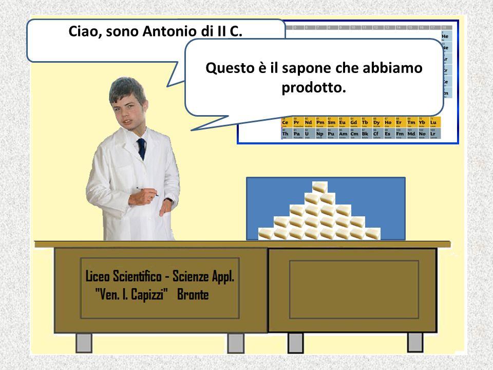 Ciao, sono Antonio di II C. Questo è il sapone che abbiamo prodotto.