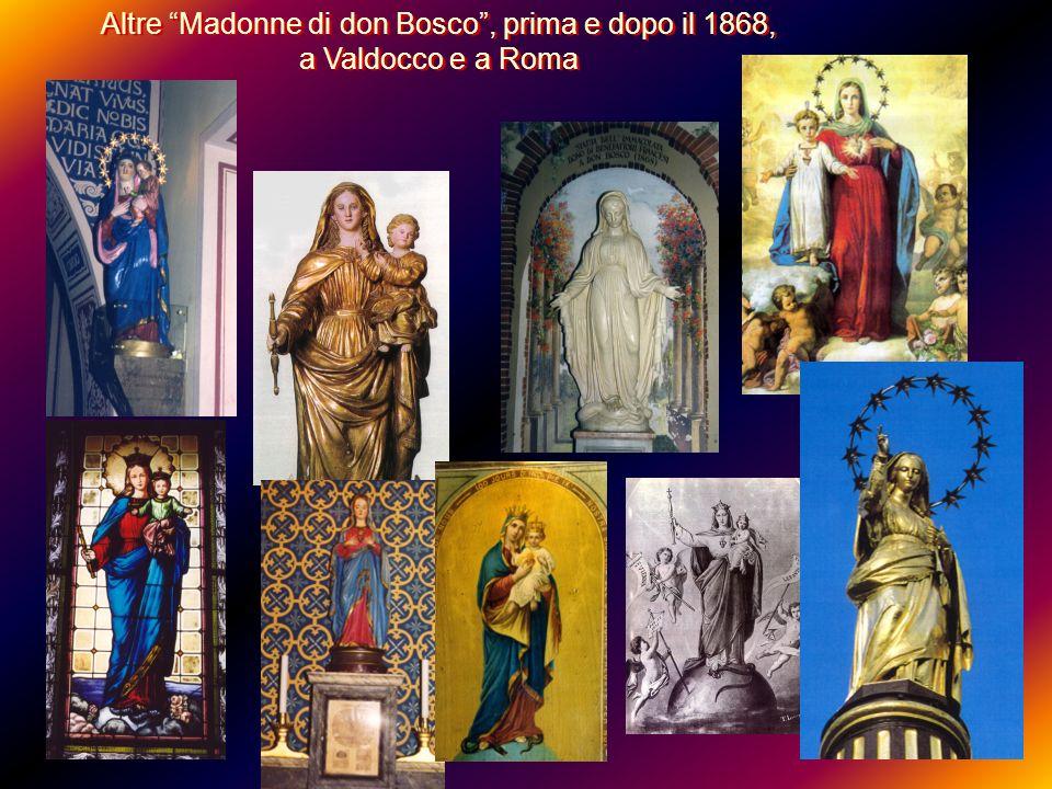 Altre Madonne di don Bosco , prima e dopo il 1868,