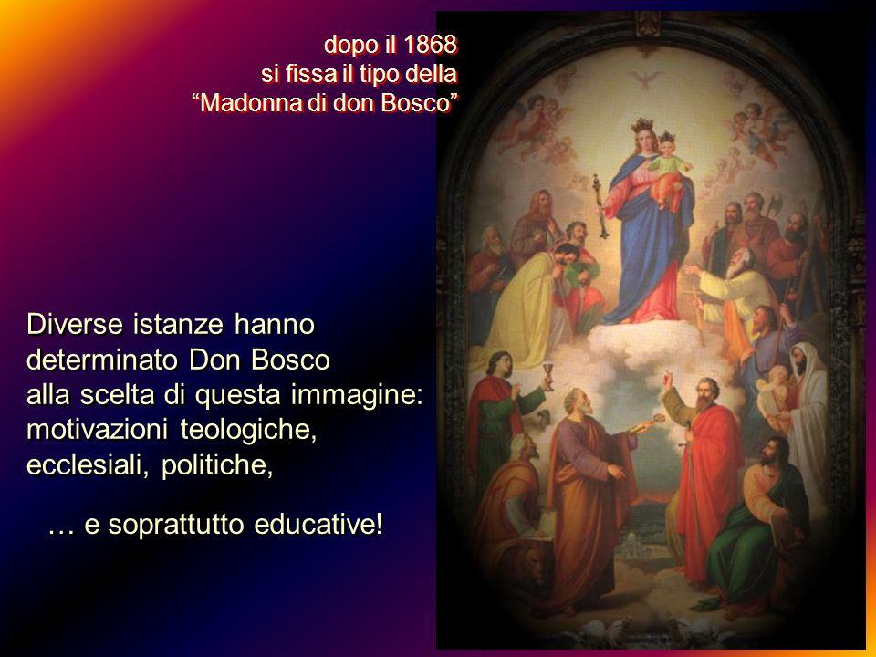 Diverse istanze hanno determinato Don Bosco