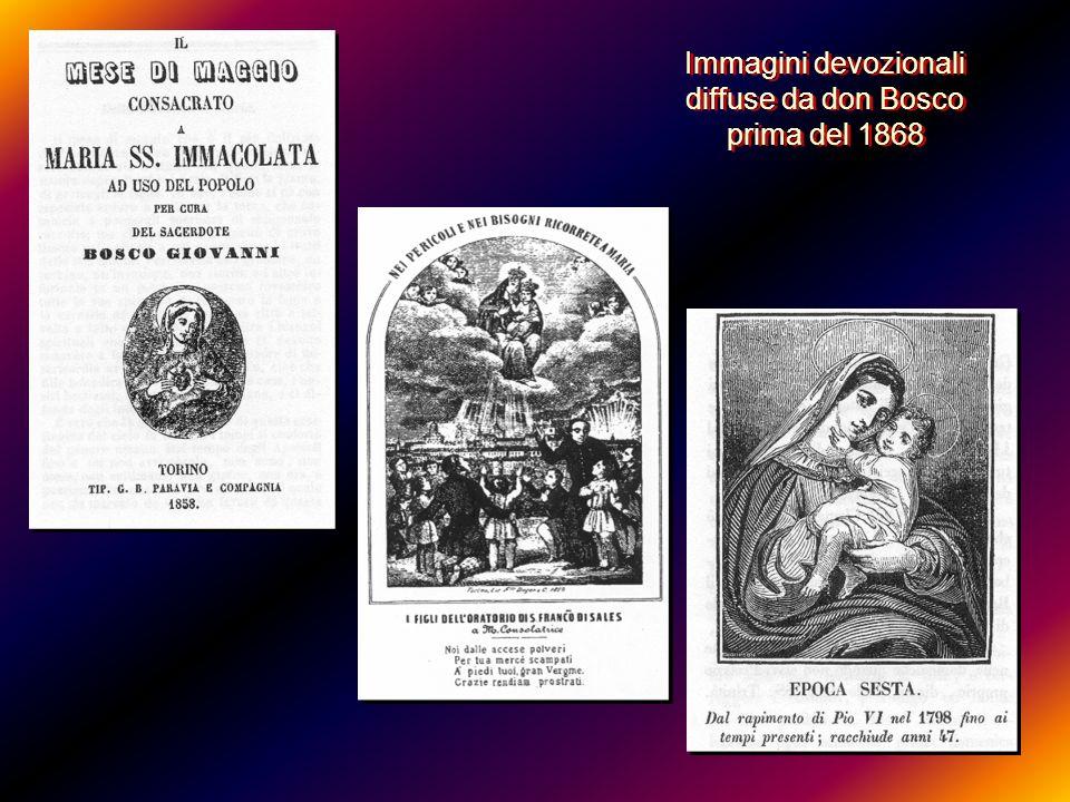 Immagini devozionali diffuse da don Bosco prima del 1868