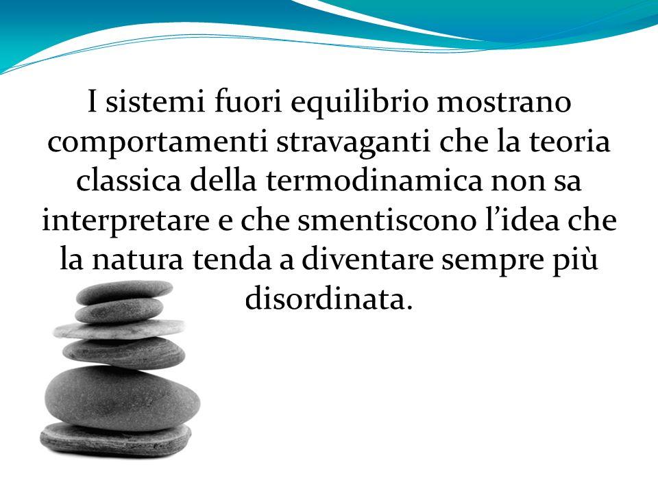 I sistemi fuori equilibrio mostrano comportamenti stravaganti che la teoria classica della termodinamica non sa interpretare e che smentiscono l'idea che la natura tenda a diventare sempre più disordinata.