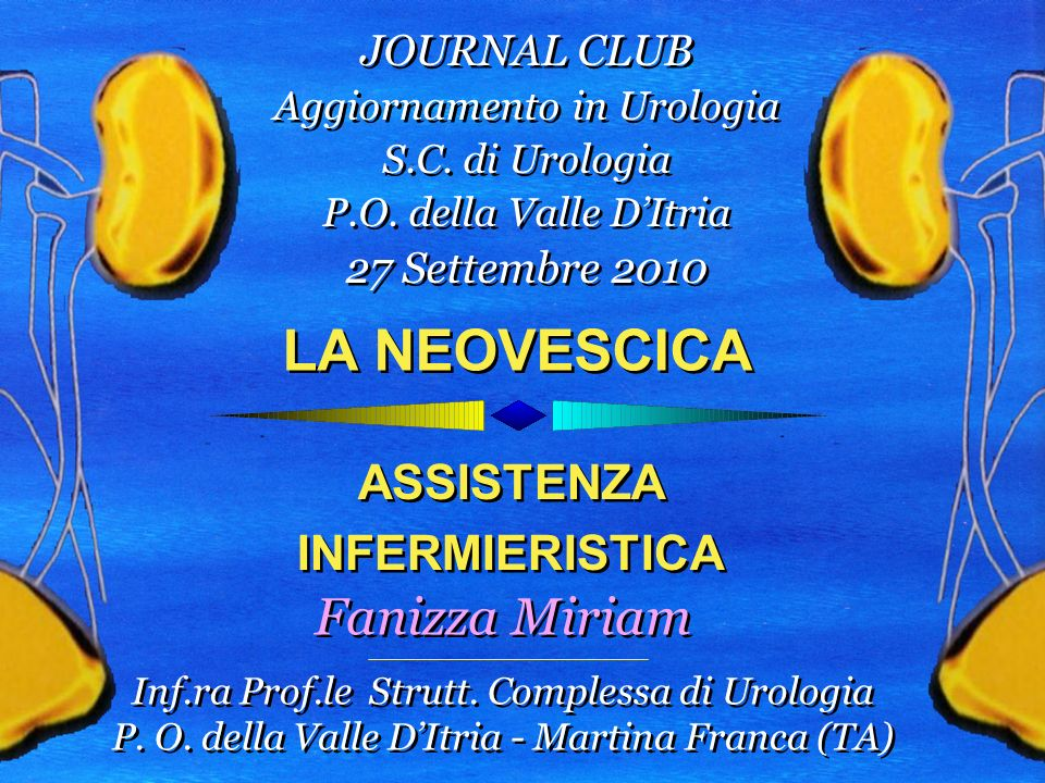 LA NEOVESCICA Fanizza Miriam ASSISTENZA INFERMIERISTICA JOURNAL CLUB