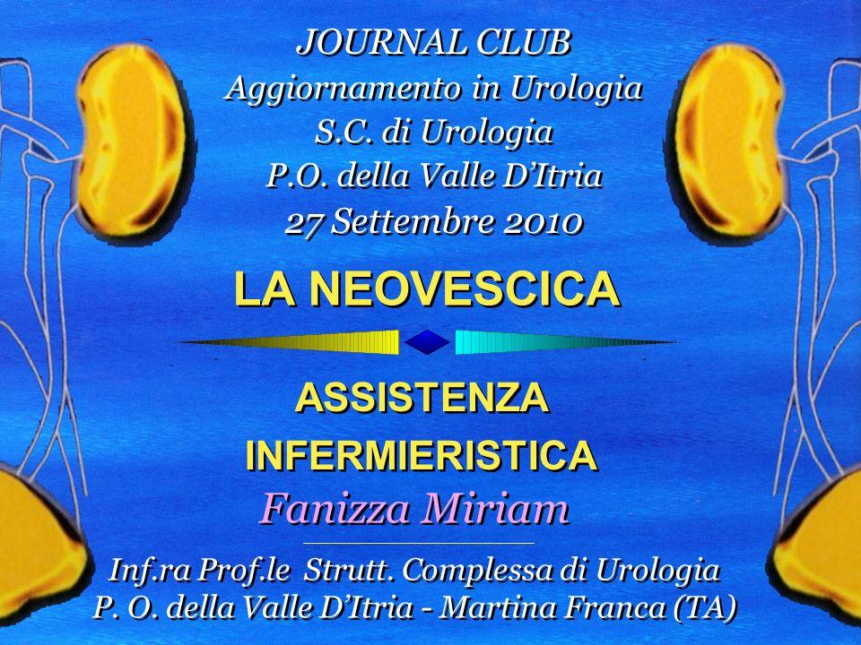 LA NEOVESCICA Fanizza Miriam ASSISTENZA INFERMIERISTICA JOURNAL CLUB