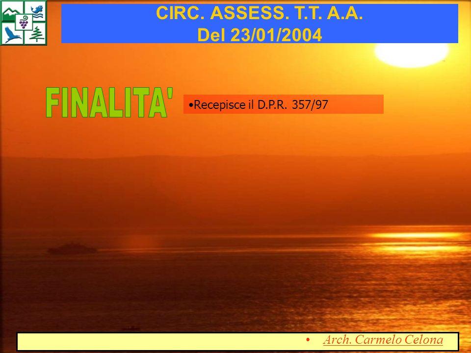 FINALITA CIRC. ASSESS. T.T. A.A. Del 23/01/2004 Arch. Carmelo Celona