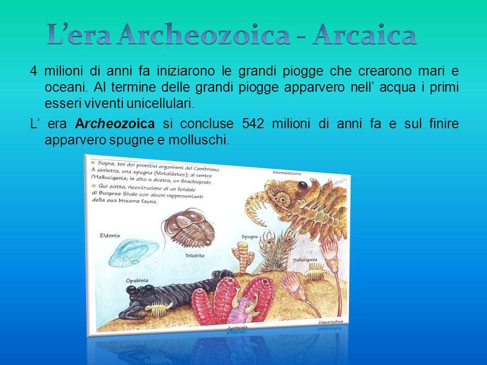 L'era Archeozoica - Arcaica