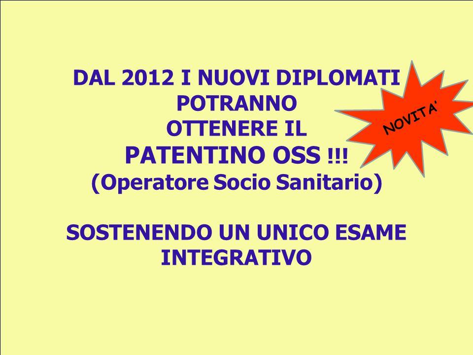 PATENTINO OSS !!! DAL 2012 I NUOVI DIPLOMATI POTRANNO OTTENERE IL