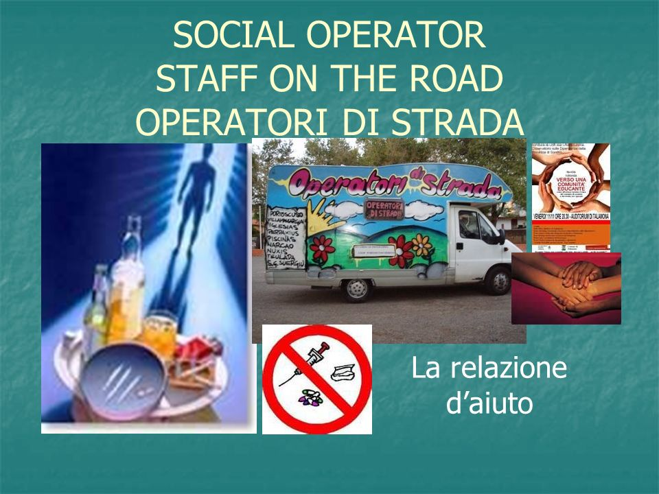 SOCIAL OPERATOR STAFF ON THE ROAD OPERATORI DI STRADA