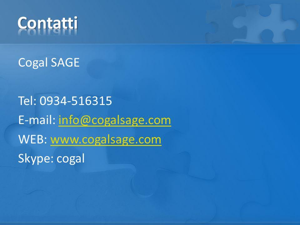 Contatti Cogal SAGE Tel: 0934-516315 E-mail: info@cogalsage.com WEB: www.cogalsage.com Skype: cogal