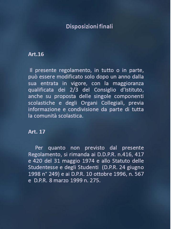 Disposizioni finali Art.16