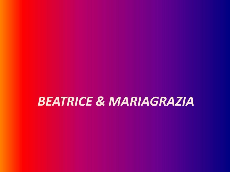 BEATRICE & MARIAGRAZIA