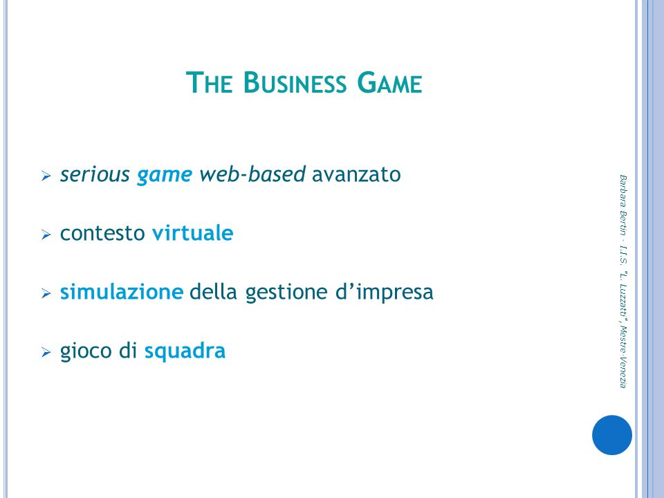 The Business Game serious game web-based avanzato contesto virtuale