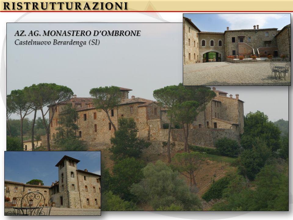 RISTRUTTURAZIONI AZ. AG. MONASTERO D'OMBRONE
