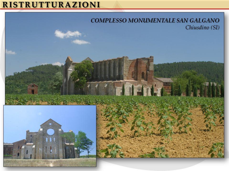 RISTRUTTURAZIONI COMPLESSO MONUMENTALE SAN GALGANO Chiusdino (SI)
