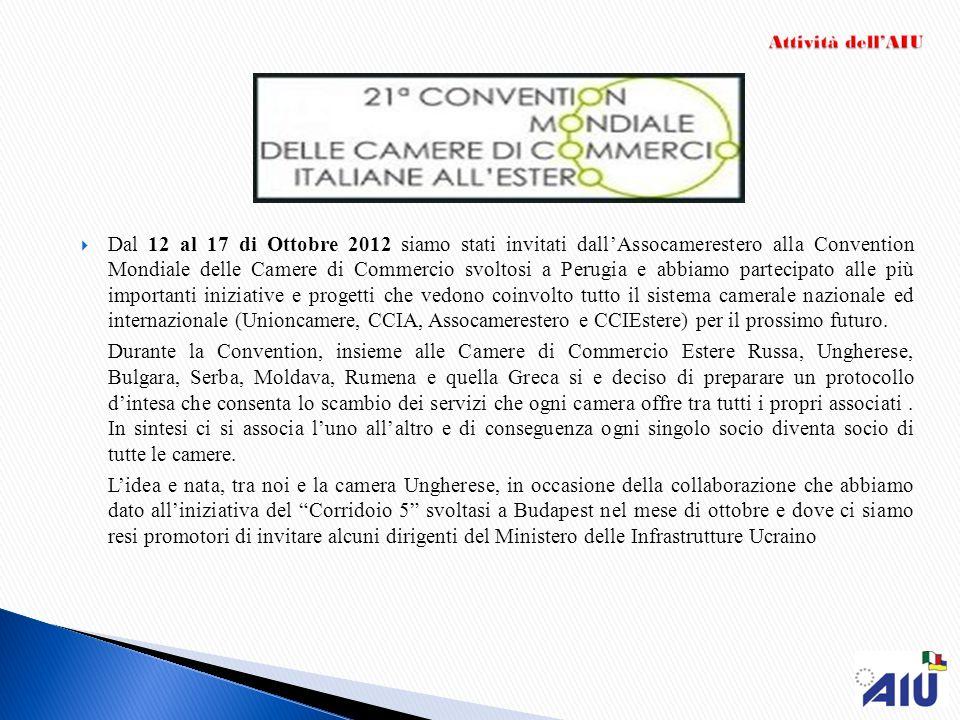Dal 12 al 17 di Ottobre 2012 siamo stati invitati dall'Assocamerestero alla Convention Mondiale delle Camere di Commercio svoltosi a Perugia e abbiamo partecipato alle più importanti iniziative e progetti che vedono coinvolto tutto il sistema camerale nazionale ed internazionale (Unioncamere, CCIA, Assocamerestero e CCIEstere) per il prossimo futuro.