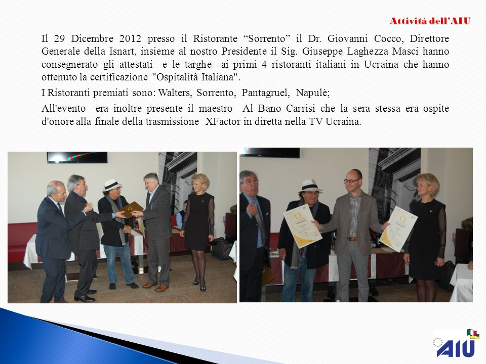 I Ristoranti premiati sono: Walters, Sorrento, Pantagruel, Napulè;