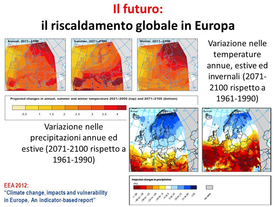 Il futuro: il riscaldamento globale in Europa
