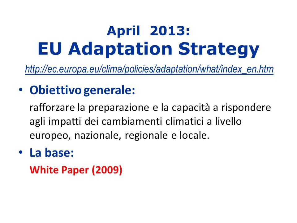 April 2013: EU Adaptation Strategy