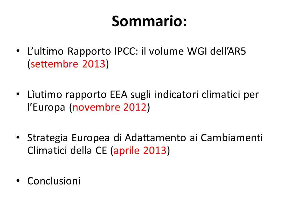 Sommario: L'ultimo Rapporto IPCC: il volume WGI dell'AR5 (settembre 2013)