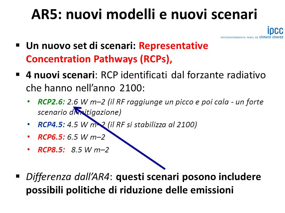 AR5: nuovi modelli e nuovi scenari