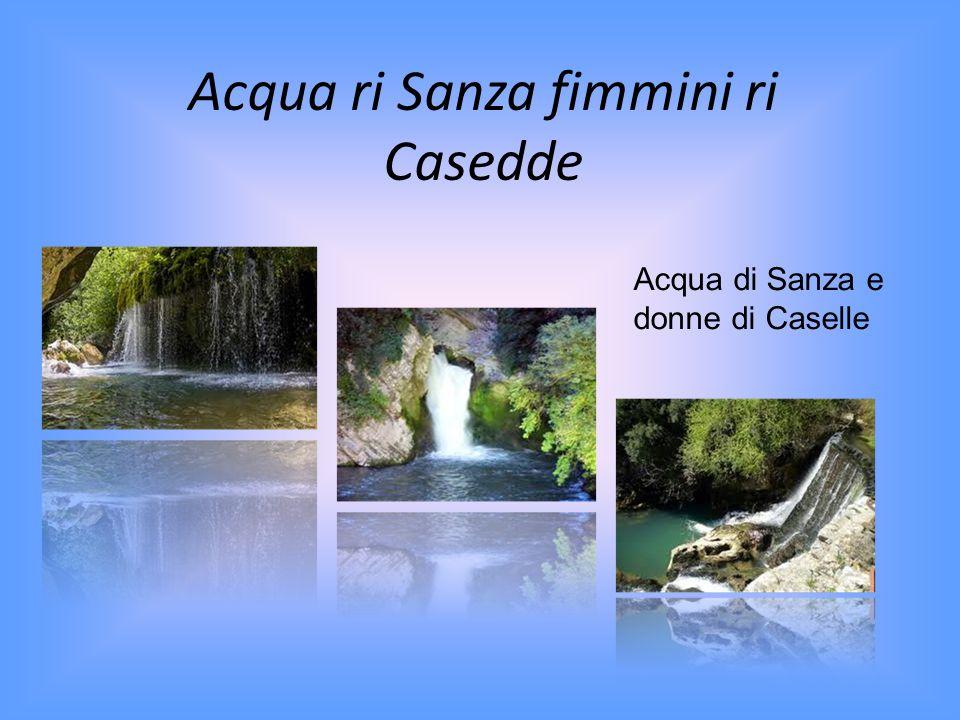 Acqua ri Sanza fimmini ri Casedde