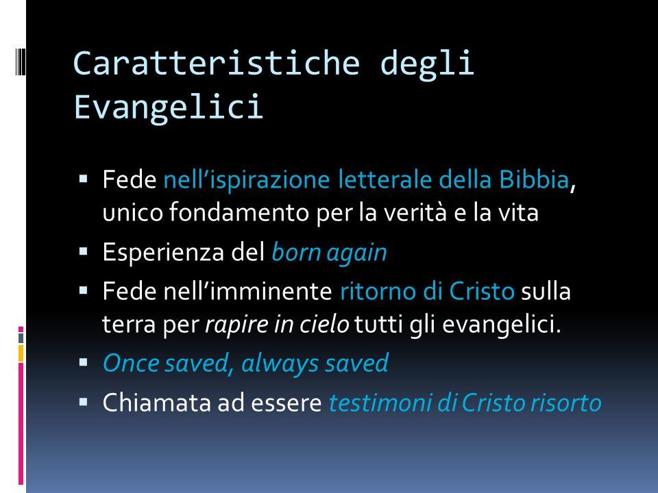 Caratteristiche degli Evangelici