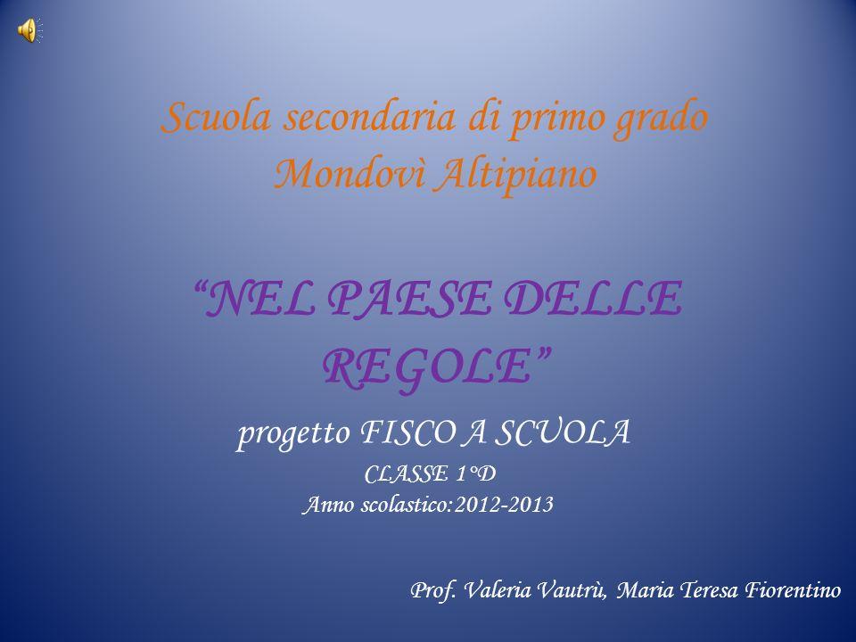 CLASSE 1°D Anno scolastico:2012-2013