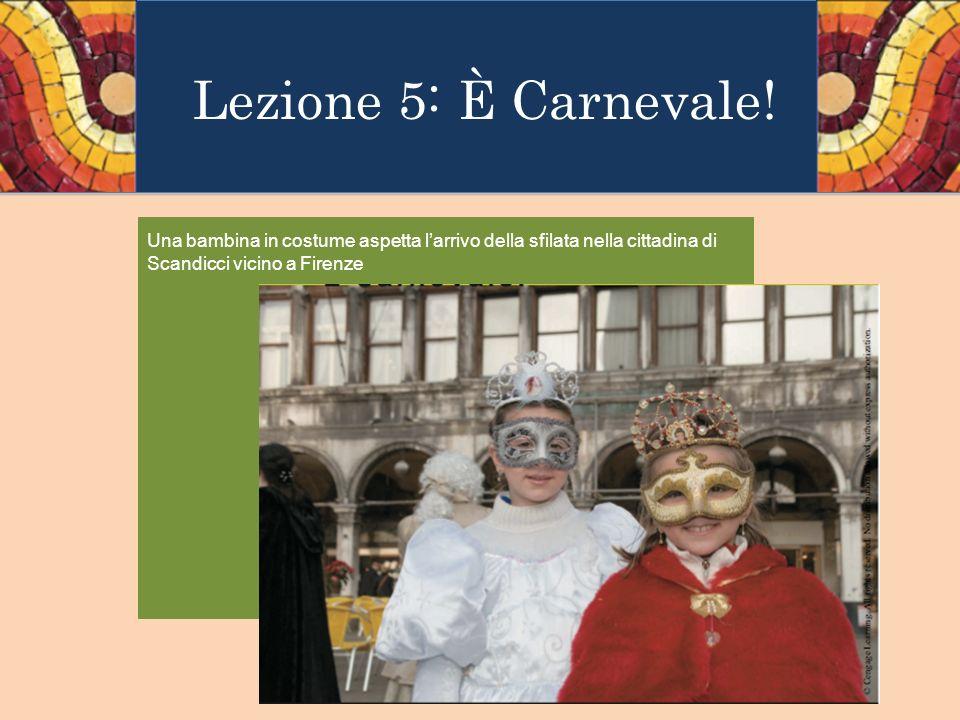 Lezione 5: È Carnevale.