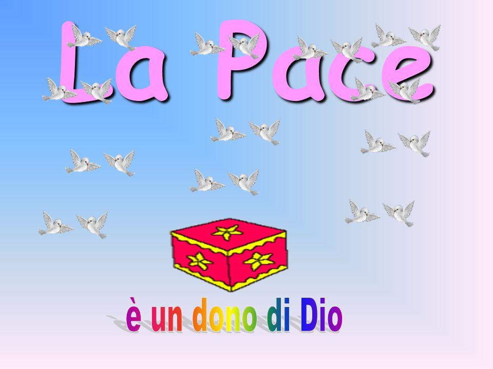 La Pace è un dono di Dio
