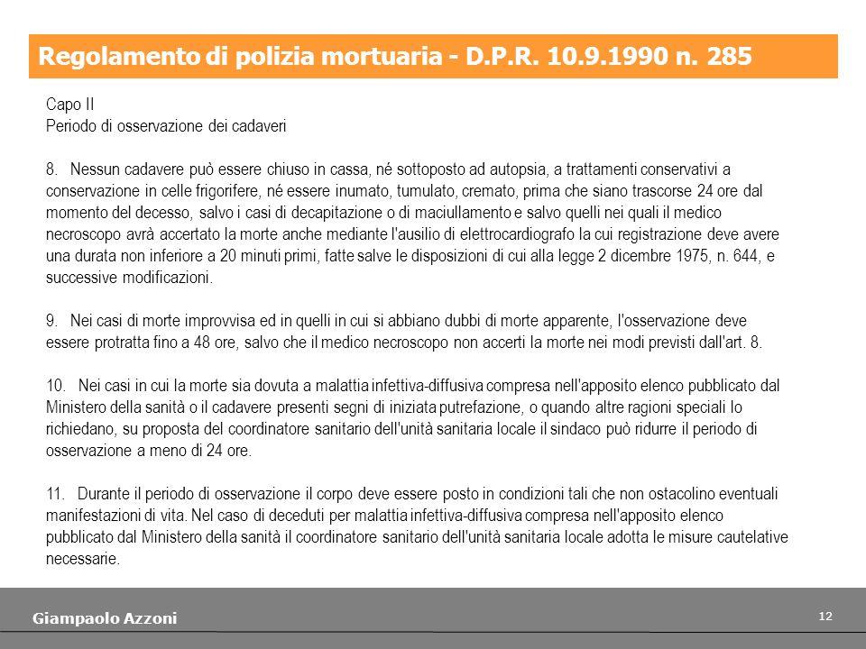 Regolamento di polizia mortuaria - D.P.R. 10.9.1990 n. 285