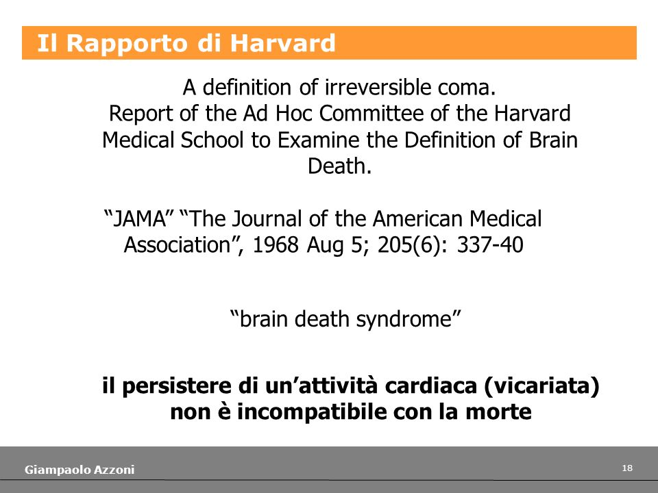 Il Rapporto di Harvard A definition of irreversible coma.
