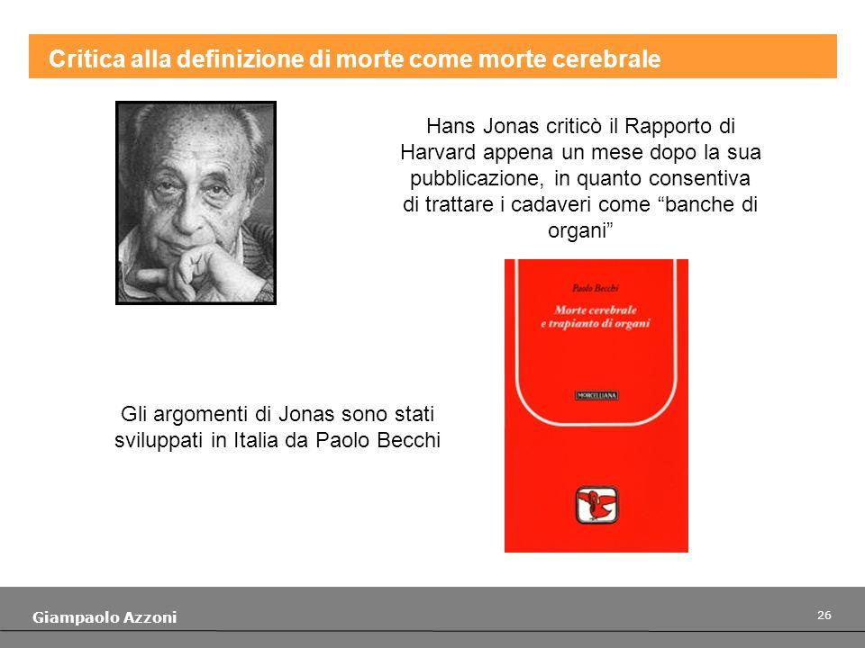 Gli argomenti di Jonas sono stati sviluppati in Italia da Paolo Becchi