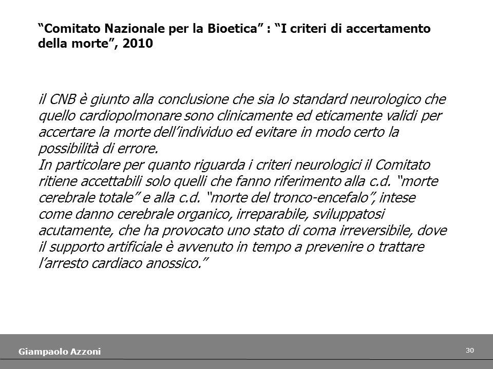 Comitato Nazionale per la Bioetica : I criteri di accertamento della morte , 2010