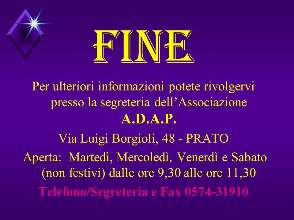 Telefono/Segreteria e Fax 0574-31910