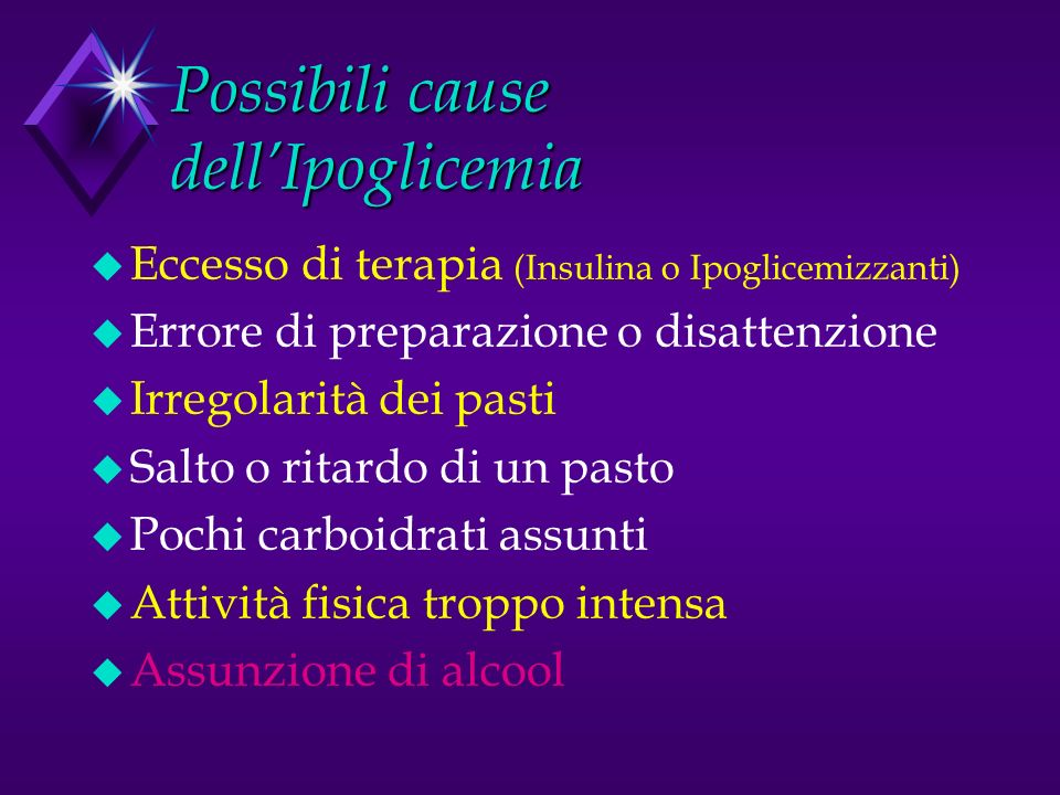 Possibili cause dell'Ipoglicemia