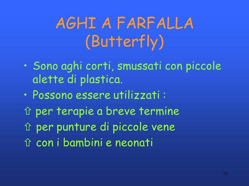 AGHI A FARFALLA (Butterfly)