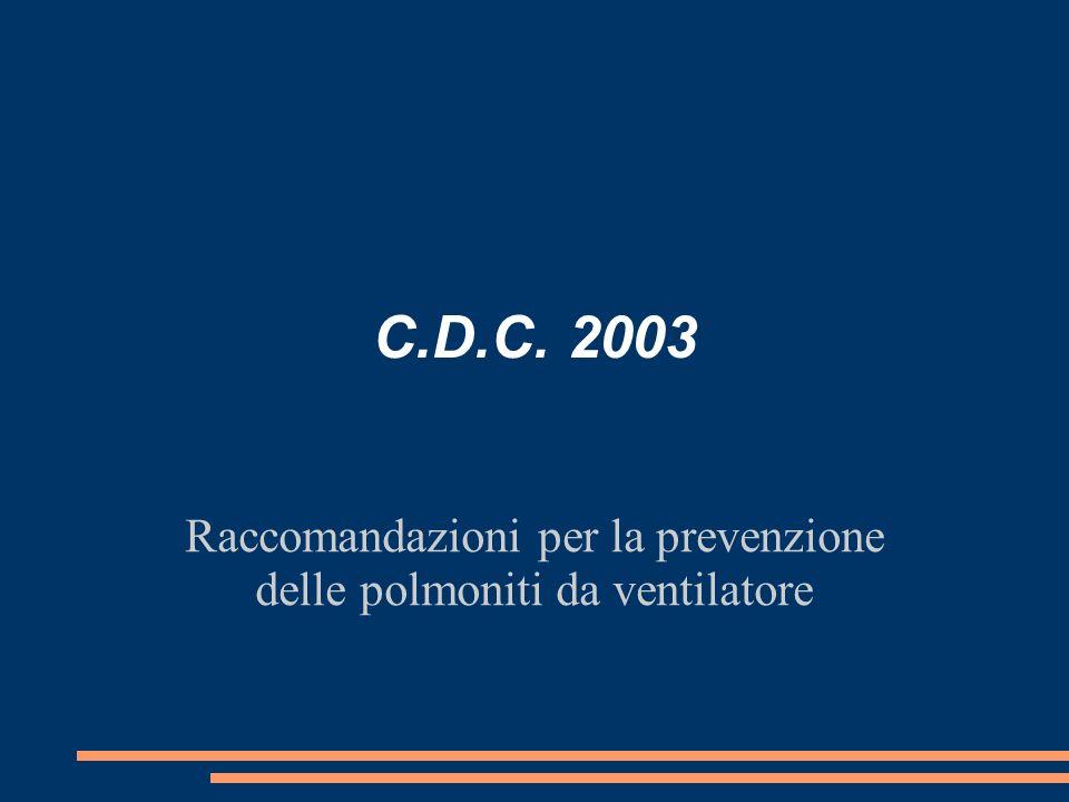Raccomandazioni per la prevenzione delle polmoniti da ventilatore
