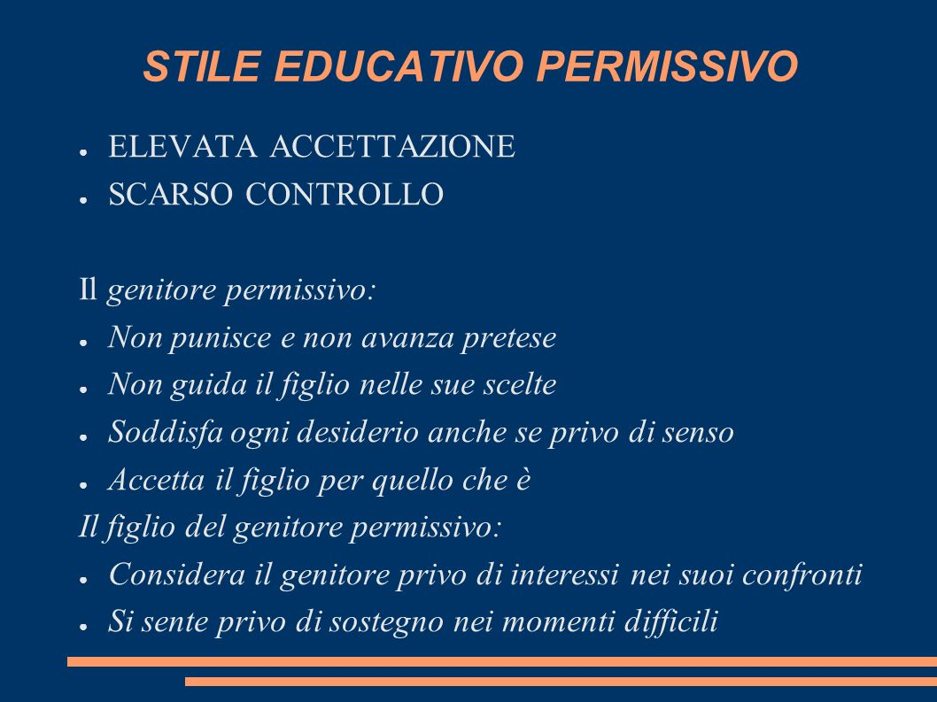 STILE EDUCATIVO PERMISSIVO