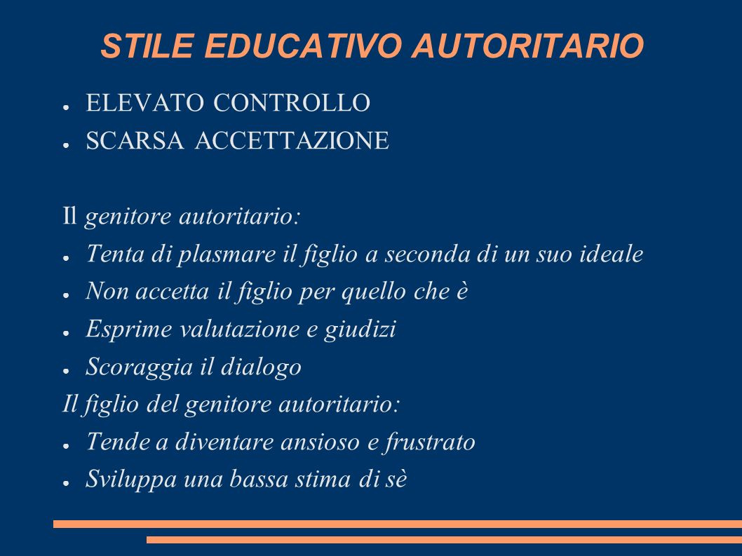 STILE EDUCATIVO AUTORITARIO