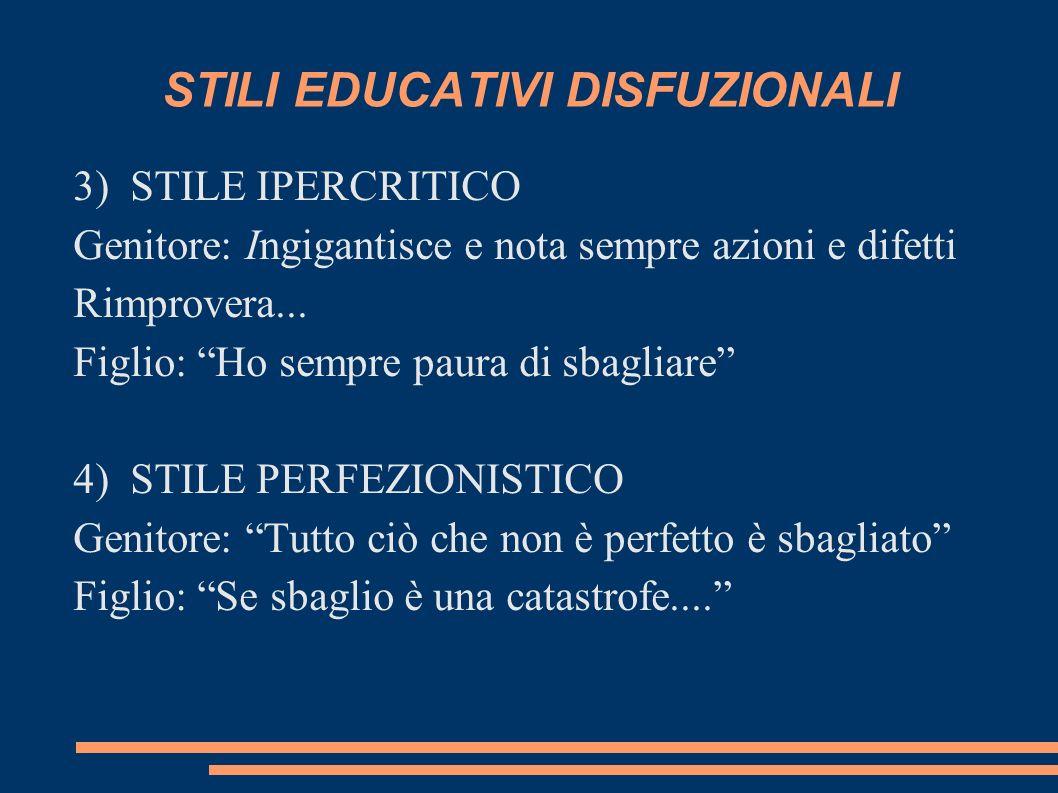 STILI EDUCATIVI DISFUZIONALI