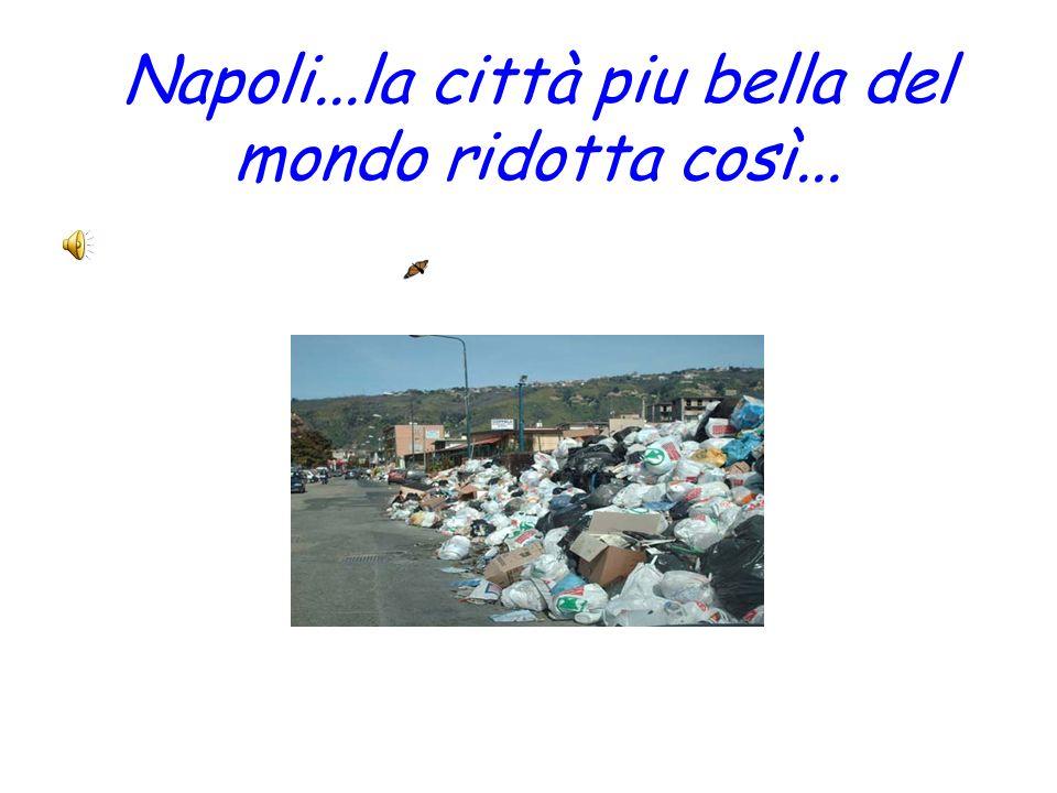 Napoli...la città piu bella del mondo ridotta così...