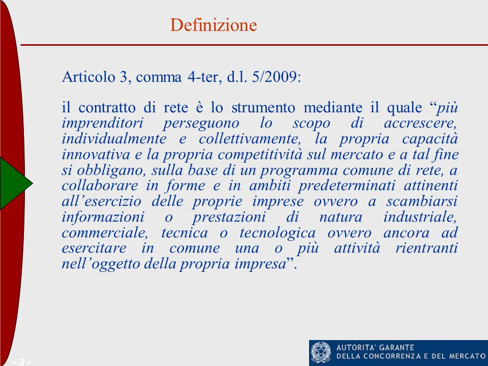 Definizione Articolo 3, comma 4-ter, d.l. 5/2009: