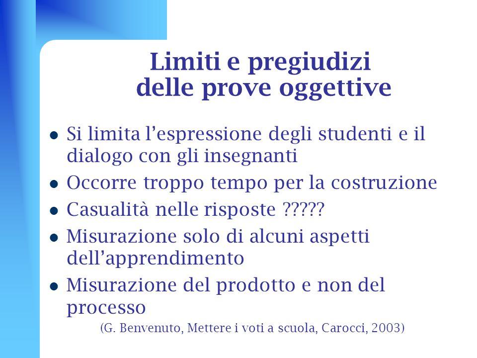 Limiti e pregiudizi delle prove oggettive