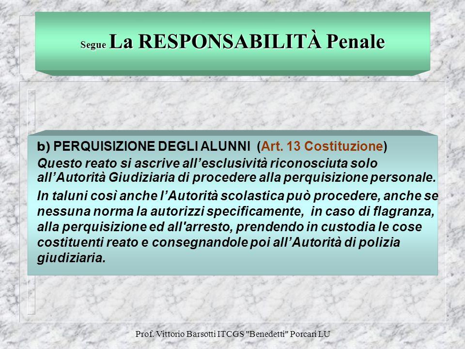 Segue La RESPONSABILITÀ Penale