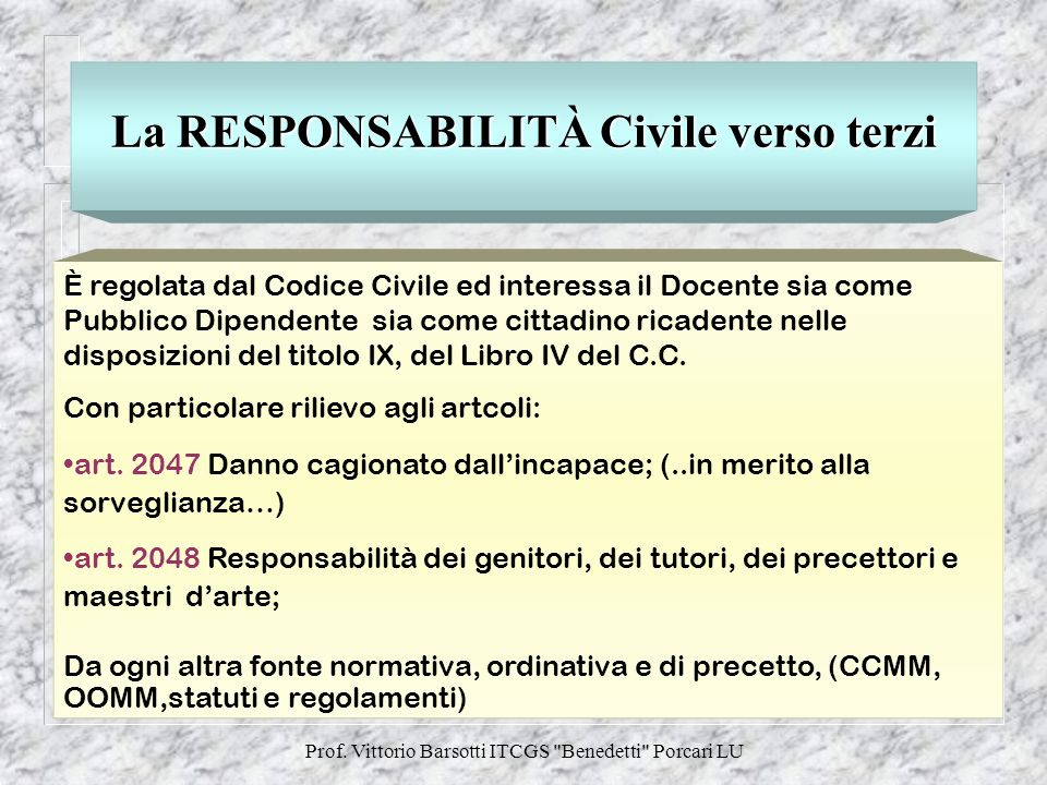 La RESPONSABILITÀ Civile verso terzi