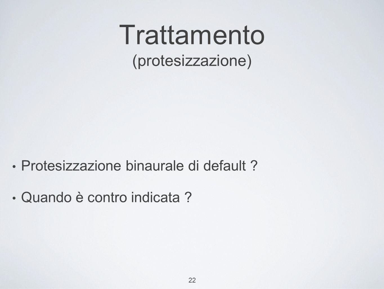 Trattamento (protesizzazione)