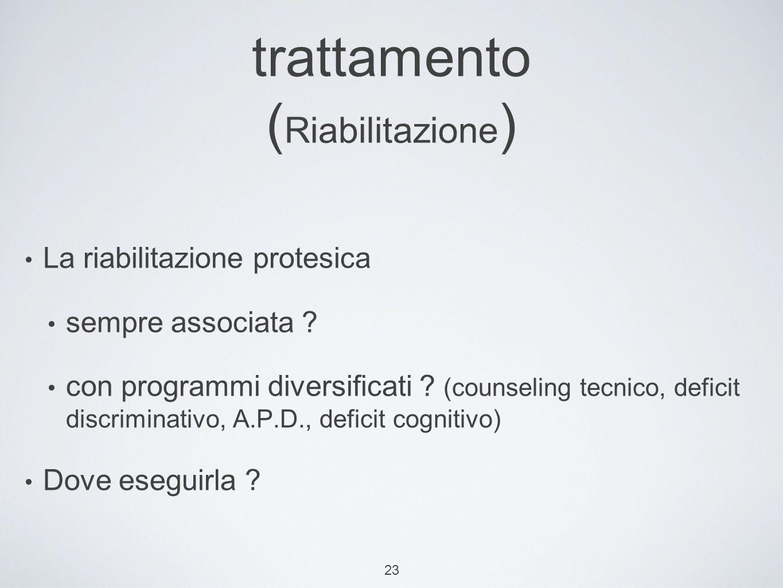 trattamento (Riabilitazione)